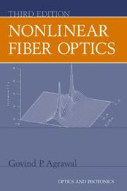 Nonlinear fiber optics by G. P. Agrawal