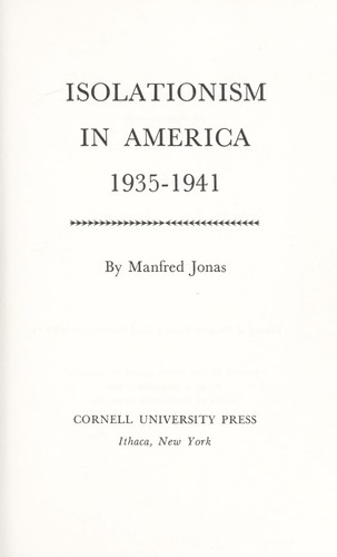 Isolationism in America, 1935-1941. —