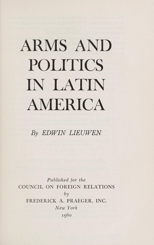 Download Arms and politics in Latin America.