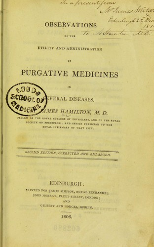Observations on the utility and administration of purgative medicines in several diseases