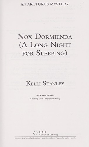 Nox dormienda (a long night for sleeping)