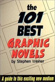 The 101 best graphic novels by Stephen Weiner