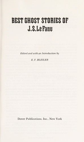 Best ghost stories of J. S. LeFanu.