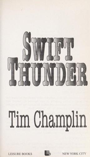 Swift thunder.