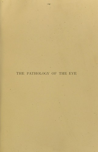 The pathology of the eye