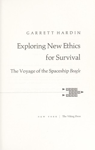 Exploring new ethics for survival