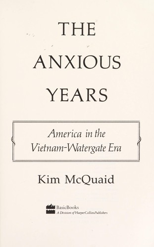 The Anxious years