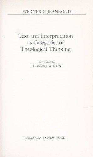 Text and interpretation as categories of theological thinking