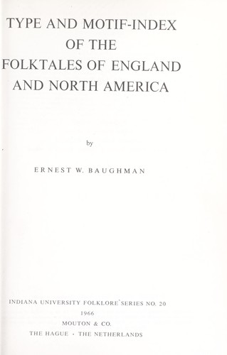 Type and motif-index of the folktales of England and North America.