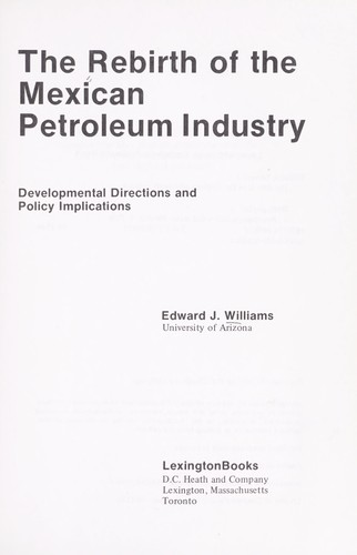 Download The rebirth of the Mexican petroleum industry