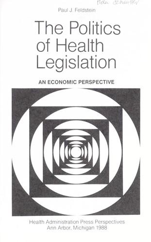 The politics of health legislation