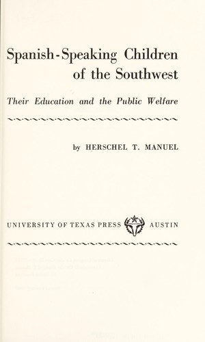 Download Spanish-speaking children of the Southwest: their education and the public welfare