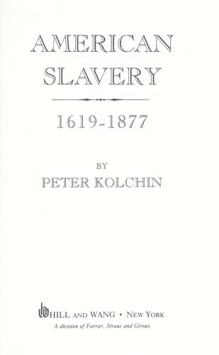 American slavery, 1619-1877