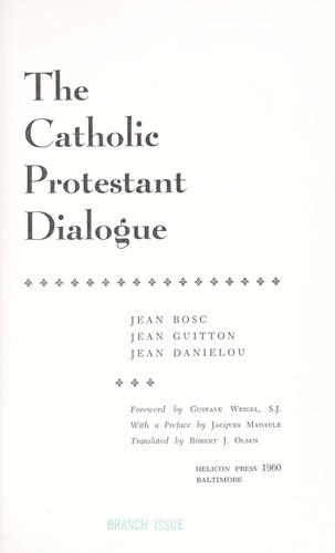Download The Catholic Protestant dialogue