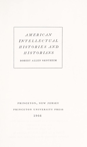 American intellectual histories and historians. —