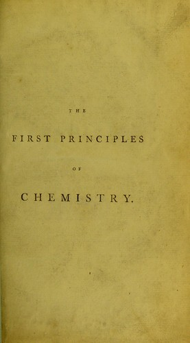 Download The first principles of chemistry.