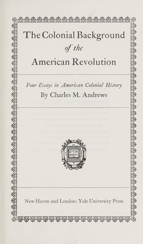 The colonial background of the American revolution