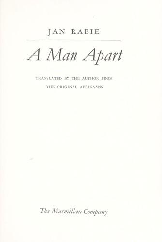 A man apart.