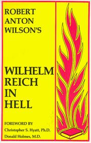 Wilhelm Reich in Hell by Robert Anton Wilson