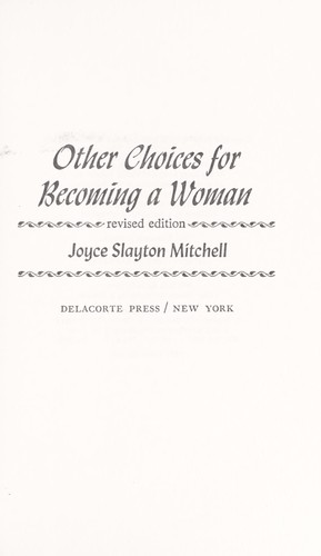 Other choices for becoming a woman
