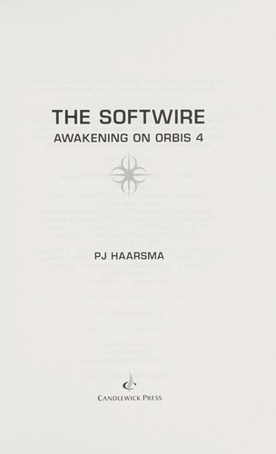 Download The Softwire: Awakening on Orbis 4