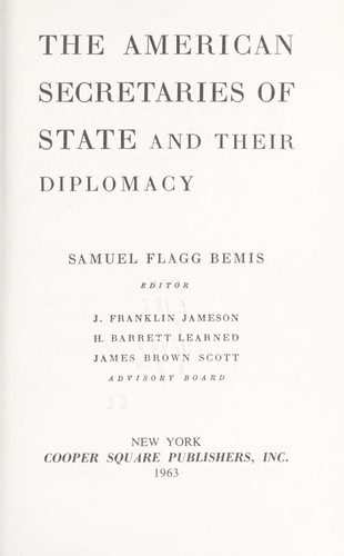Download The American Secretaries of State and their diplomacy