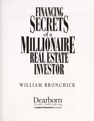 Financing secrets of a millionaire real estate investor