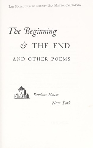 The beginning & the end, and other poems.