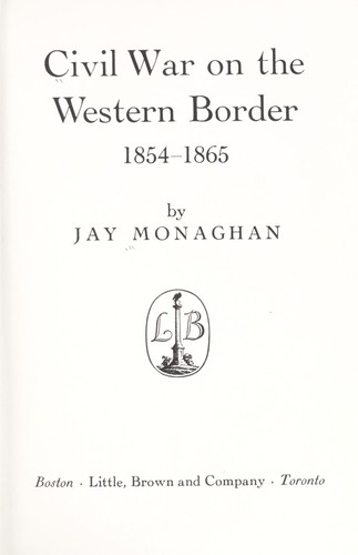 Download Civil war on the western border, 1854-1865