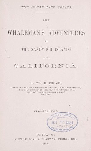 The whaleman's adventures in the Sandwich Islands and California
