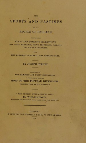 Download The sports and pastimes of the people of England