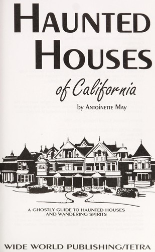 Haunted houses of California