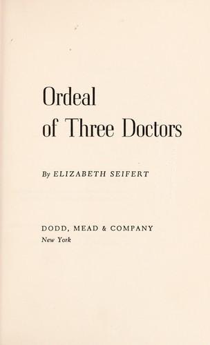 Download Ordeal of three doctors.