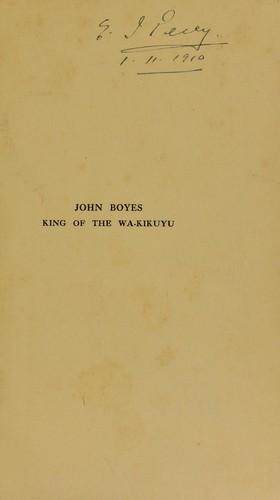 Download John Boyes, king of the Wa-Kikuyu.