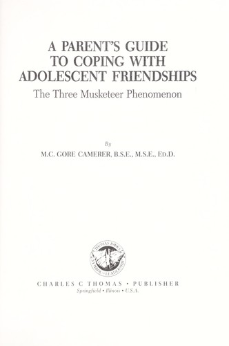 Download A parent's guide to coping with adolescent friendships
