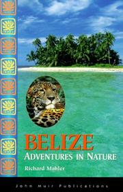 Belize by Richard Mahler