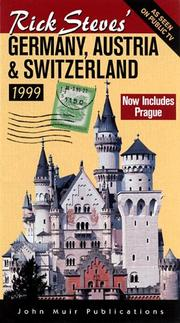 Cover of: Rick Steves' Germany, Austria & Switzerland 1999 (Rick Steves' Germany and Austria) by Rick Steves