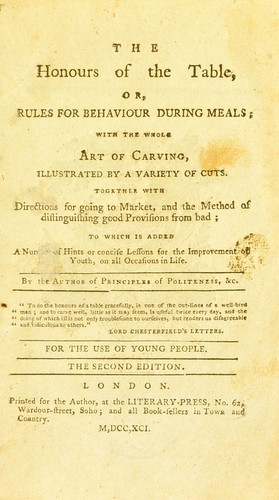 Download The honours of the table, or, Rules for behaviour during meals