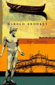Profane friendship by Harold Brodkey