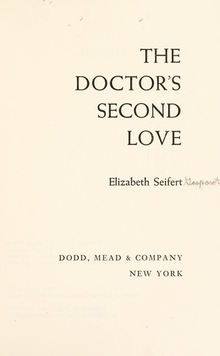 Download The doctor's second love.
