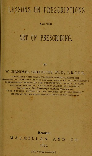 Lessons on prescriptions and the art of prescribing