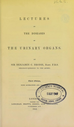 Lectures on the diseases of the urinary organs