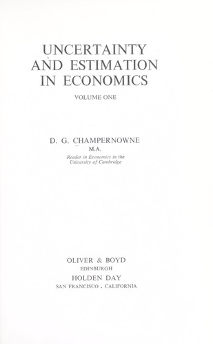 Uncertainty and estimation in economics