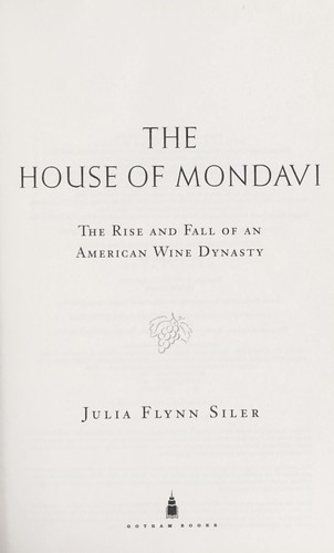 Download The house of Mondavi
