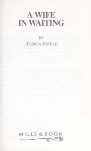 Cover of: A Wife in Waiting | Jessica Steele