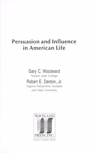 Download Persuasion and influence in American life