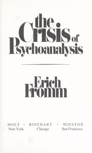 The crisis of psychoanalysis.