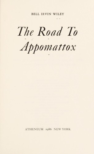 The road to Appomattox.