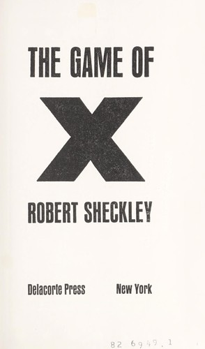The game of X.