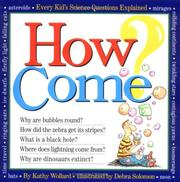 How Come? Every Kid's Science Questions Explained PDF